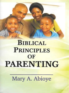 Biblical Principles of Parenting